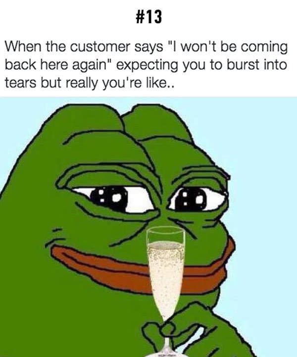 customer wont be coming back