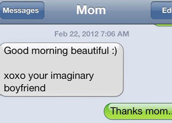 mom jokes humor your imaginary boyfriejnd