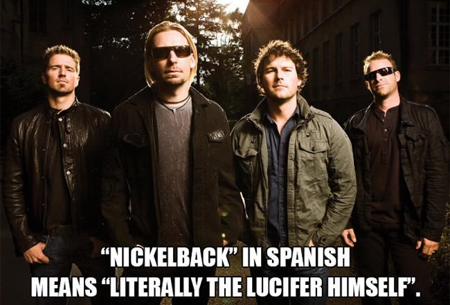nickelback in spanish means literally the lucifer himself