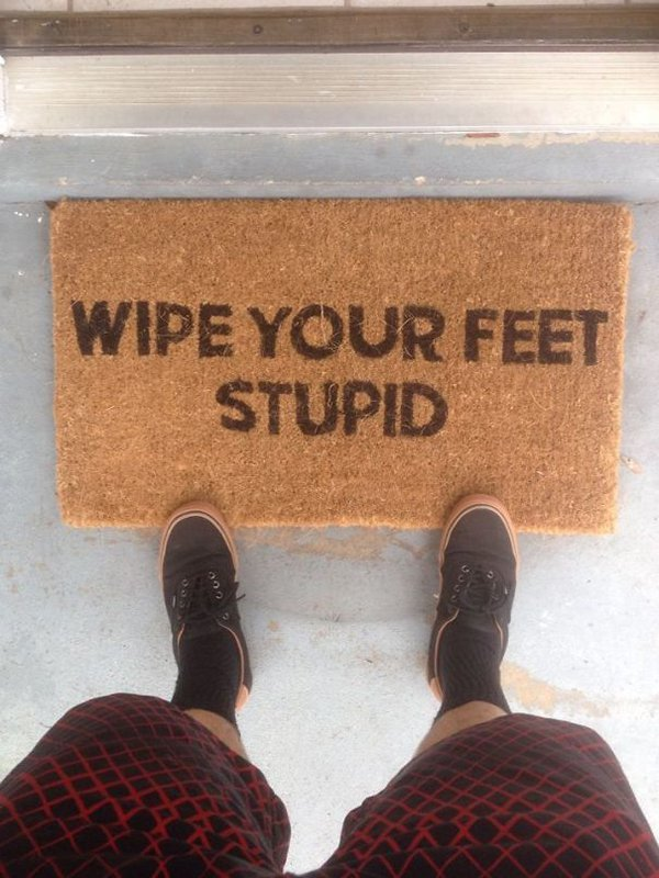 drunk purchases wipe your feet stupid mat