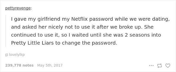ex with netflix password revenge stories