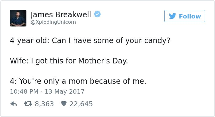funny kid tweets youre only a mother because of me