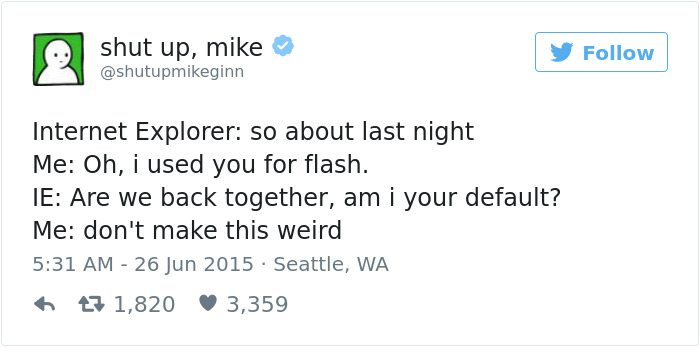 shut up mike tweet internet explorer