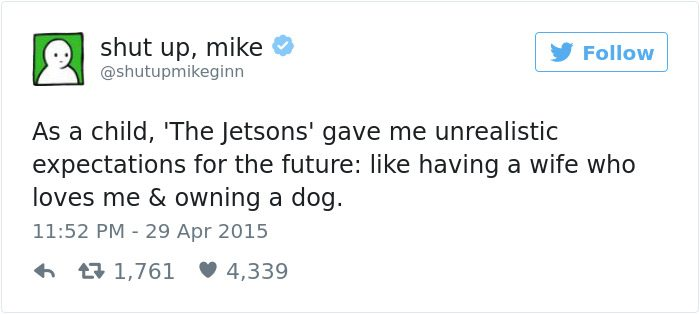 shut up mike tweet the jetsons