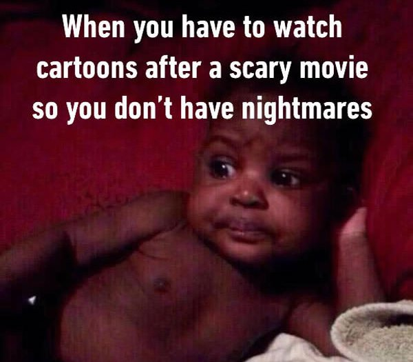 watching cartoons after scary movie