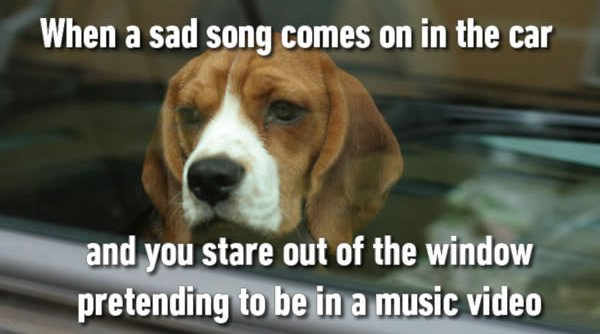 when a sad song comes on