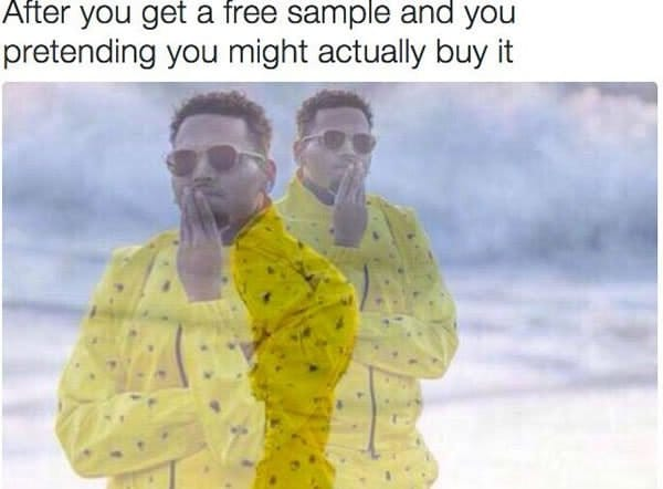 when you get a free sample