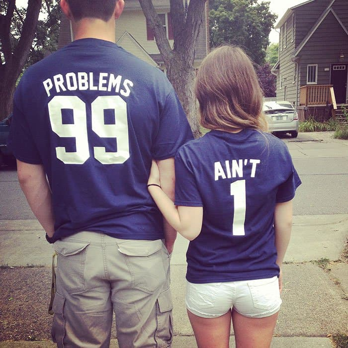 Awesome T-Shirt Pairs 99 problems aint 1