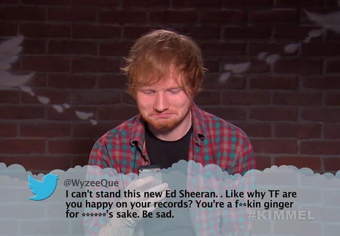 Brutal Tweets About Celebrities ed sheeran