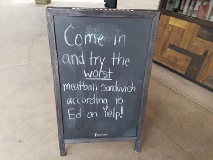 Clever People come in and try the worst sandwich