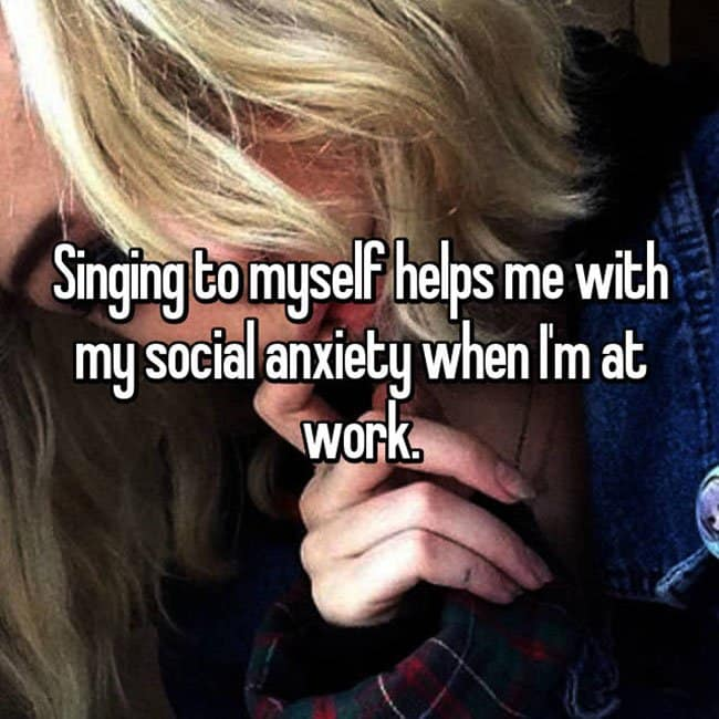 Anxiety Hacks singing to myself