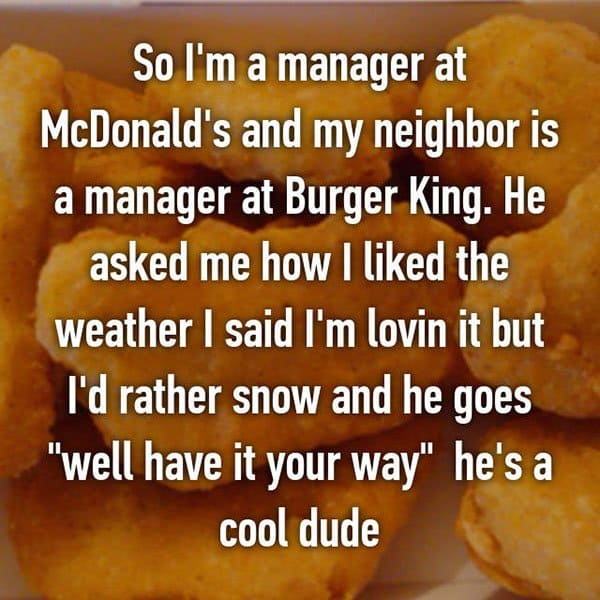 Confessions From Fast Food Workers well have it your way