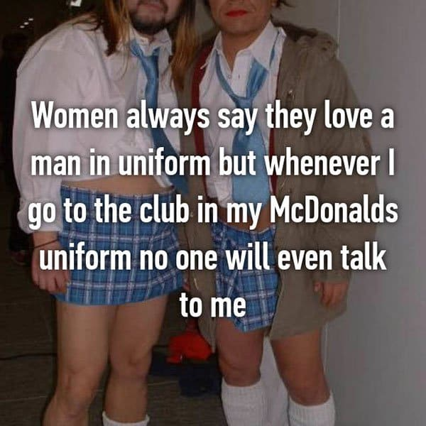 Confessions From Fast Food Workers women love a man in uniform
