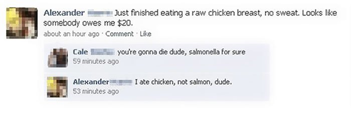 Facepalm Moments just ate a raw chicken breast