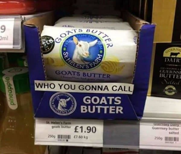 Genius Vandalism who you gonna call goats butter