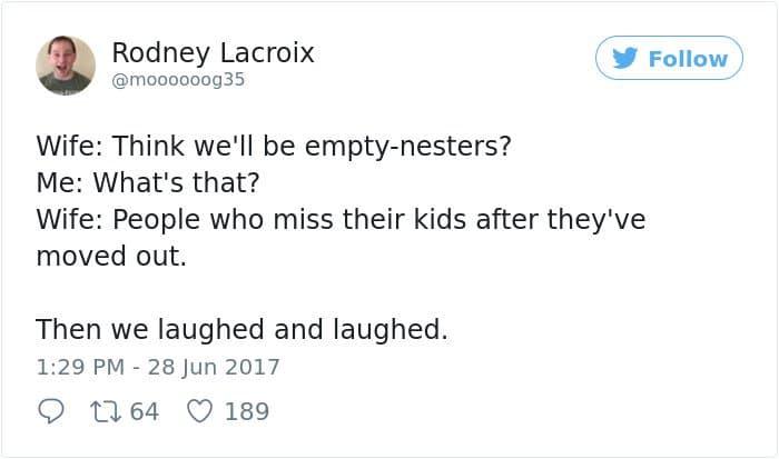 Hilarious Parenting Tweets empty nesters