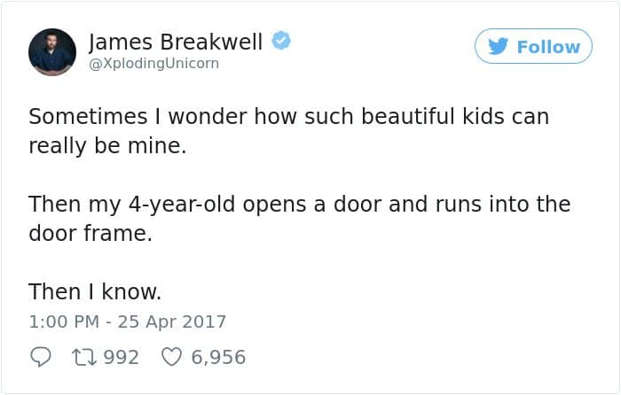 Hilarious Parenting Tweets run into door frame