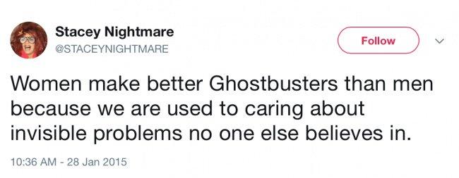Honest Tweets From Women ghostbusters