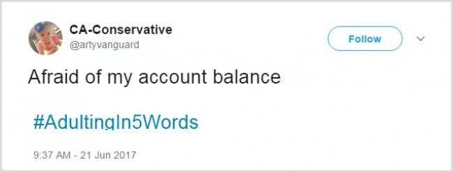 Tweets About Adulthood afraid of my account balance
