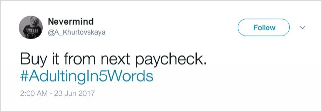 Tweets About Adulthood buy it from next paycheck