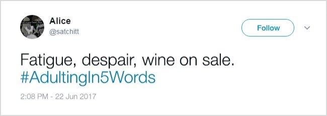 Tweets About Adulthood fatigue despair wine on sale