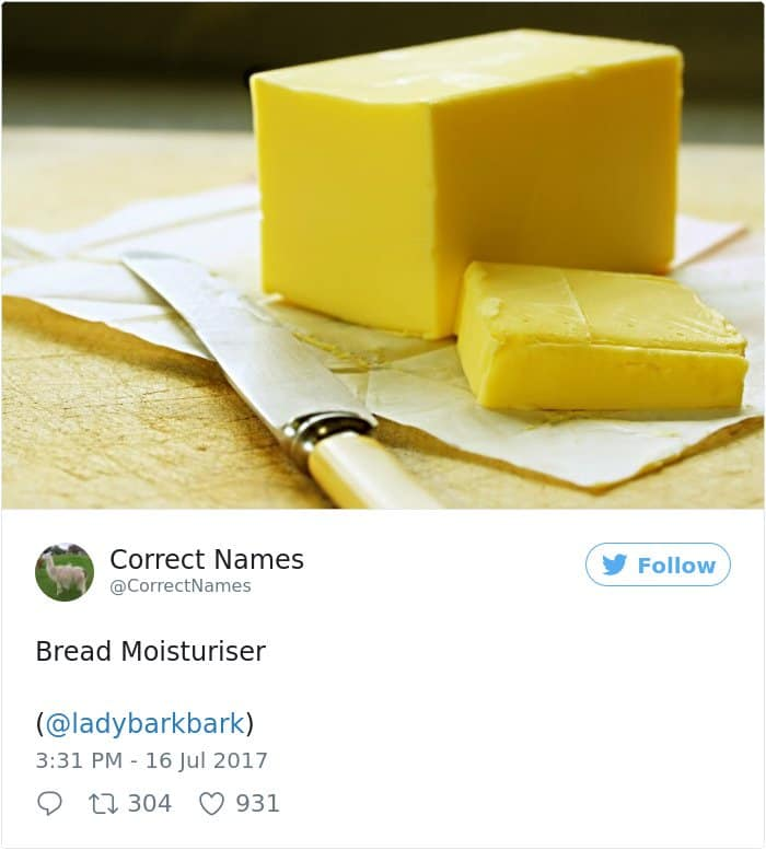 Twitter Account Renames Everyday Objects bread moisturiser