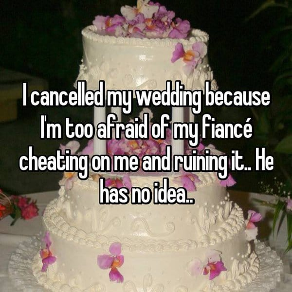 Brides Share The Reasons They Cancelled Their Weddings fiance cheating