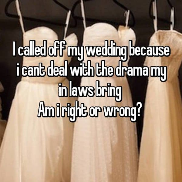 Brides Share The Reasons They Cancelled Their Weddings in laws
