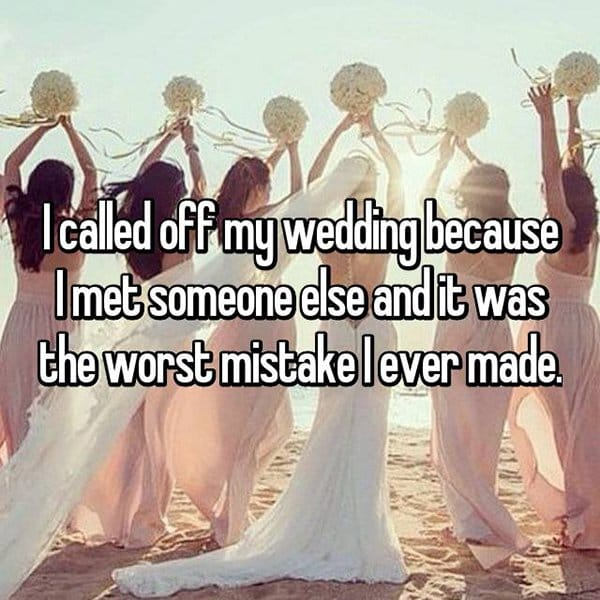 Brides Share The Reasons They Cancelled Their Weddings worst mistake