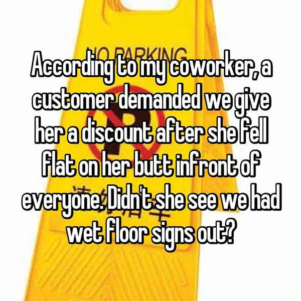 Outrageous Requests From Customers wet floor signs