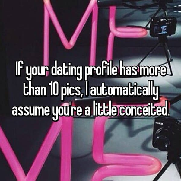 Things You Should Not Put On Dating Profiles more than 10 pics