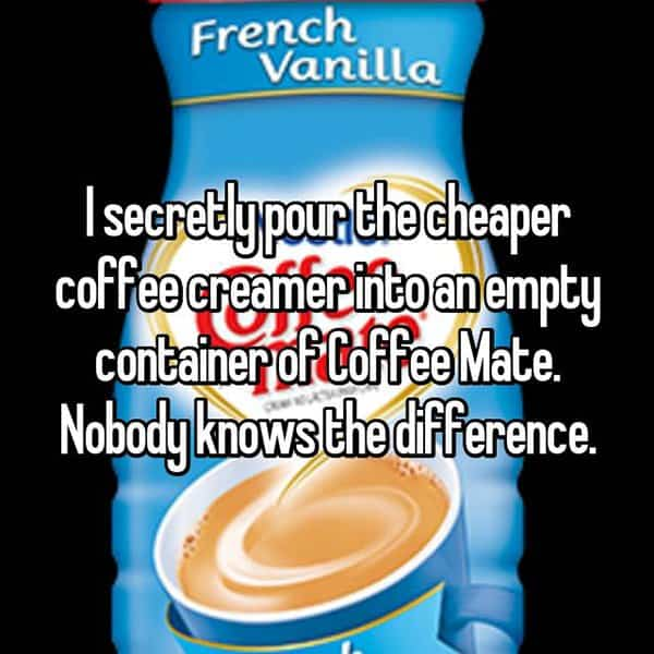 People Reveal Their Weirdest Habits cheaper coffee creamer