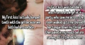 People Who Had An Awful First Kiss