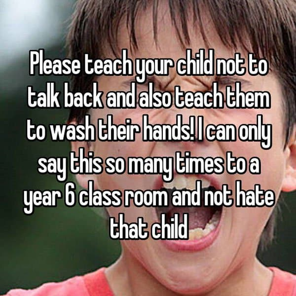 Things That Teachers Wish Parents Would Accept not to talk back