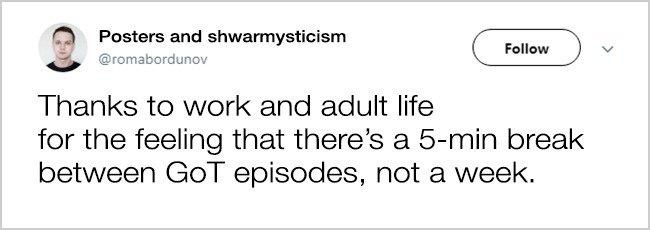 Tweets About Office Life 5 minute break GOT