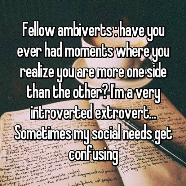 Confessions From Ambiverts more one than the other