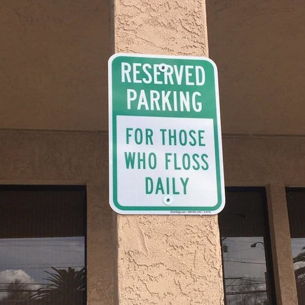 Dentists With An Awesome Sense Of Humor reserved parking