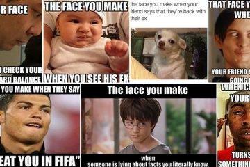 Hilarious The Face You Make When