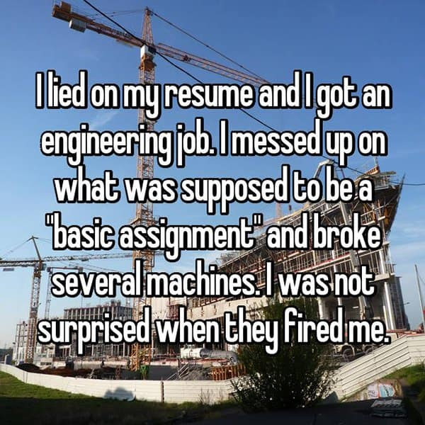 People Who Got Caught Lying On Their Resumes broke machines
