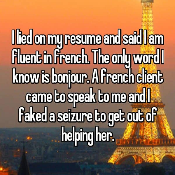 People Who Got Caught Lying On Their Resumes fluent in french
