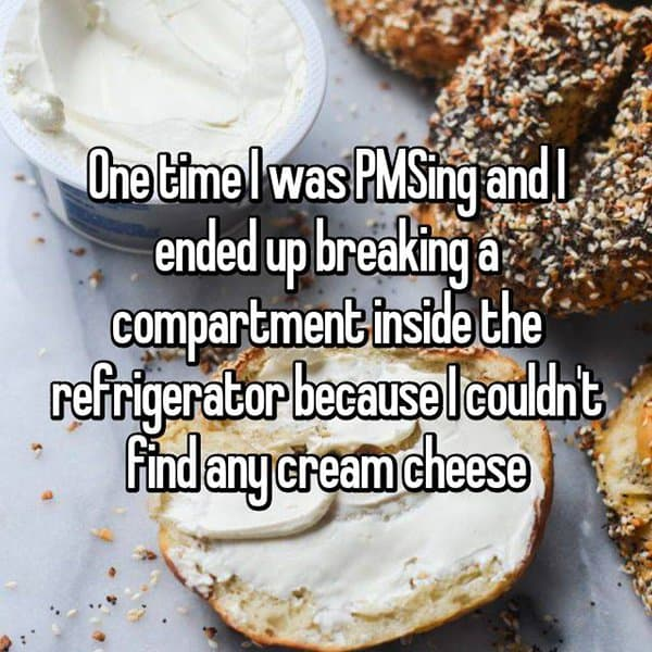 Things Girls Have Cried About Struggling With PMS cream cheese