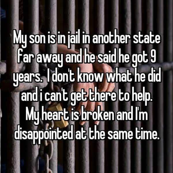 What It's Like To Have A Child In Jail heart is broken