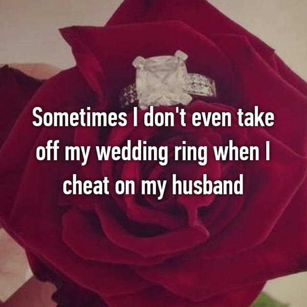 Confessions From Cheating Spouses dont take off wedding ring