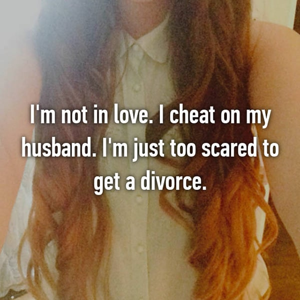 Confessions From Cheating Spouses scared to divorce