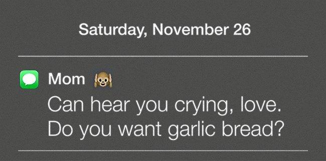 Moms Make Everything Better garlic breadMoms Make Everything Better garlic bread