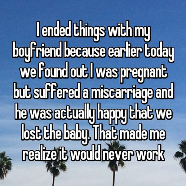Secret Reasons People Dumped Their Partners lost the baby