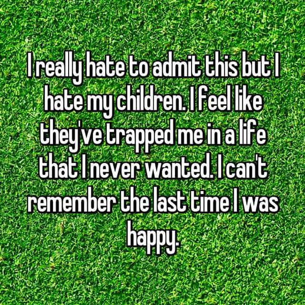 Shocking Confessions From Parents never wanted