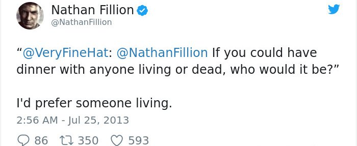 Tweets By Nathan Fillion prefer someone living