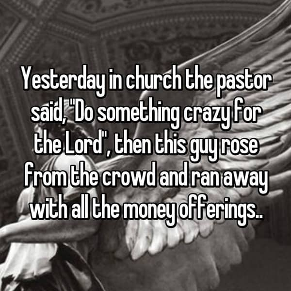 churchgoers-confess-shocking-things ran away with money