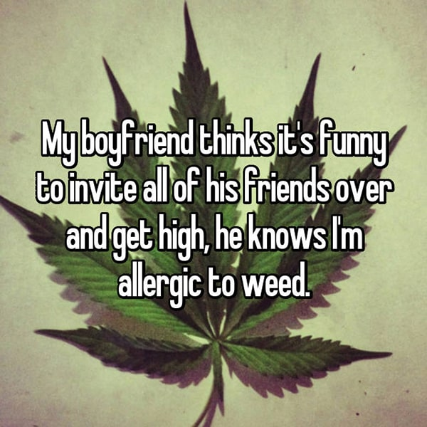Annoying Allergies Relationships weed